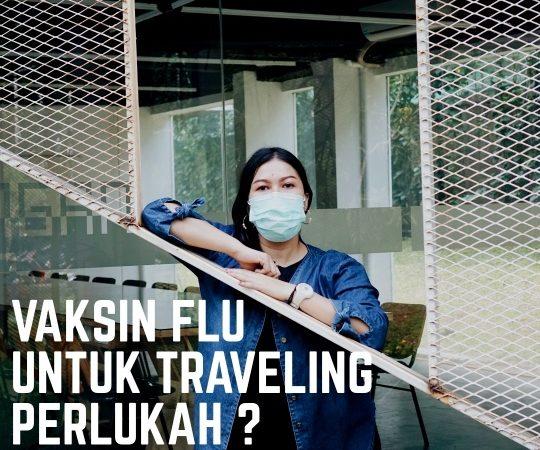 vaksin influenza untuk traveling