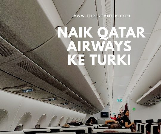pengalaman naik qatar airways ke turki