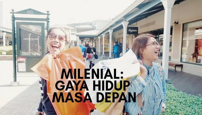 milenial dan gaya hidup