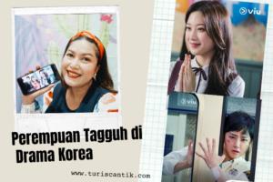 perempuan tangguh di drama korea